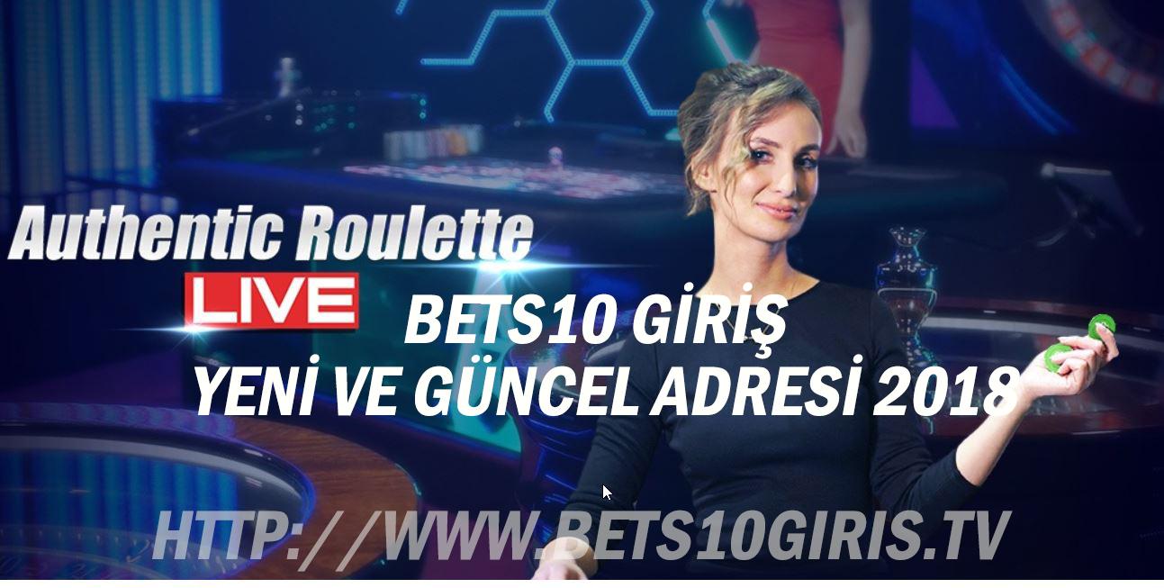 Bets10 Giriş - Yeni ve Güncel Adresi 2018